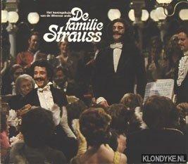 DIVERSE AUTEURS - De familie Strauss. Het koningshuis van de Weense wals