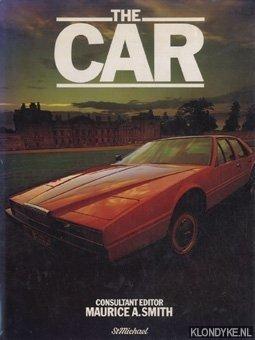 SMITH, MAURICE A. (EDITOR) - The Car