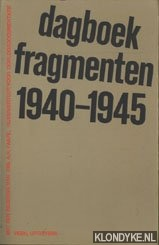 Diverse auteurs - Dagboekfragmenten 1940-1945