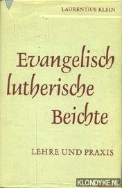 KLEIN, LAURENTIUS - Evangelisch Lutherische Beichte