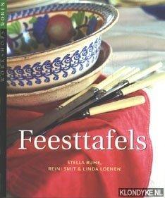RUHE, STELLA & SMIT, REINI & LOENEN, LINDA - Feesttafels
