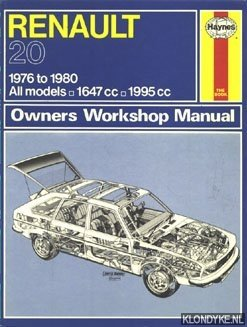 COOMBER, IAN - Haynes Owners Workshop Manual: Renault 20, 1976 to 1980, all models/1647cc/1995cc
