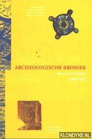 KOK, D.H. & BRUGGE, J.P. TER & DOCKUM, S.G. VAN & VOGELZANG, F. (REDACTIE) - Archeologische kroniek. Provincie Utrecht 1992-1993