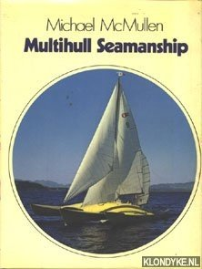 MCMULLEN, MICHEAL - Multihull Seamanship
