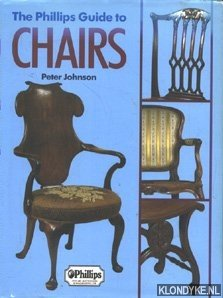 JOHNSON, PETER - The Phillips Guide to Chairs