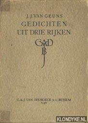 GEUNS, J.J. VAN - Gedichten uit drie rijken