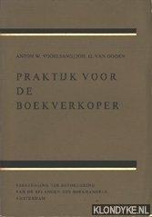 VOGELSANG, ANTON W. & DOORN, JOH. G. VAN - Praktijk voor de boekverkoper