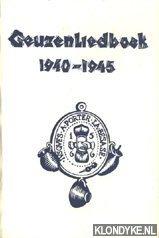 Schenk, dra. M.G. & Mos, H.M. (redactie) - Geuzenliedboek 1940-1945