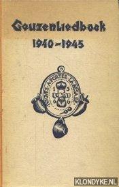 Diverse auteurs - Geuzenliedboek 1940-1945