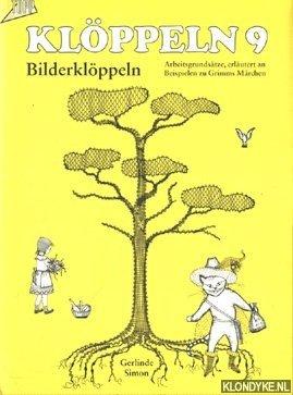 SIMON, GERLINDE - Klöppeln 9, Bilderklöppeln, Arbeitsgrundsätze, erläutert an Beispielen zu Grimms Märchen