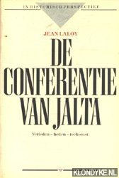 LALOY, JEAN - De conferentie van Jalta