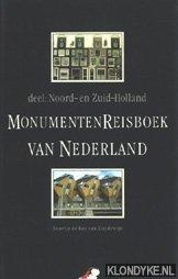 ROY VAN ZUIDEWIJN, NOORTJE DE - Monumenten Reisboek van Nederland, deel: Noord- en Zuid-Holland