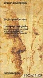 JENSEN, JORGEN PAULI - Menspsychologieën. Een inleiding tot de europese en englo-amerikaanse humanistische psychologie