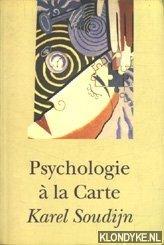SOUDIJN, KAREL - Psychologie à la Carte