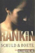 Rankin, Ian - Boekenweek spannende boek 2006. Schuld en boete