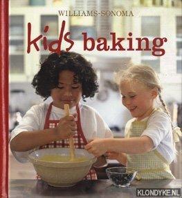 WILLIAMS, CHUCK (GENERAL EDITOR) - Kids baking