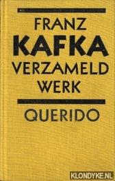 Kafka, Franz - Verzameld werk