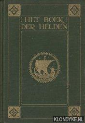 HORST, C.J. VAN DER - Het boek der helden