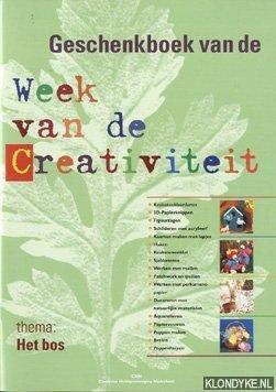 RUHE, STELLA (REDACTIE) - Geschenkboek van de week van de creativiteit. Thema het bos