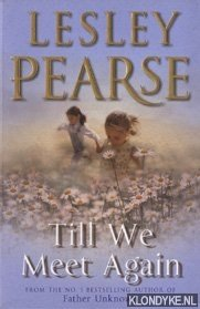 PEARSE, LESLEY - Till We Meet Again