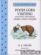 MILNE, A.A. & SHEPARD, ERNEST H. (ILLUSTRATED BY) - A Winnie-the-Pooh Story Book: Pooh goes visiting and Pooh and Piglet nearly catch a woozle