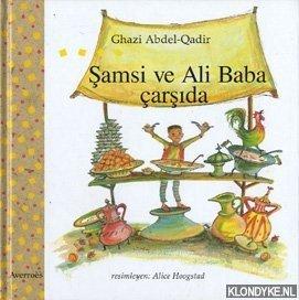 ABDEL-QADIR, GHAZI - Samsi ve Ali Baba carsida