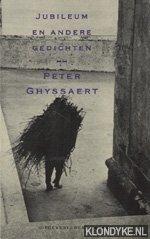 GHYSSAERT, PETER - Jubileum en andere gedichten