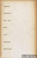 Reve, Gerard Kornelis van het - Tien vrolijke verhalen