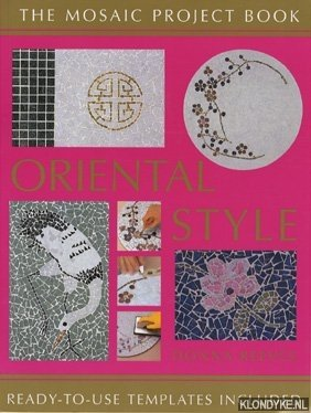REEVES, DONNA - The Mosaic Project Book Oriental Style. Ready-to-use templates included