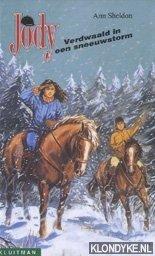 SHELDON, ANN - Jody. Verdwaald in een sneeuwstorm