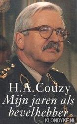 COUZY, H.A. - Mijn jaren als bevelhebber