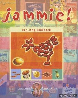 FREUD, JONAH & HERMAN GEURTS - Jammie! Een jong kookboek