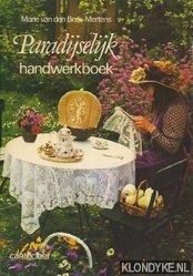 BERK-MERTENS, MARIE VAN DEN - Paradijselijk handwerkboek
