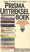 OMMEN, JOHAN VAN & PENSON, LIZET - Prisma uittrekselboek. Handleiding, met voorbeelden uit de moderne Nederlandse literatuur