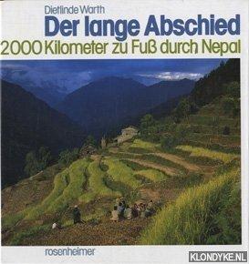 WARTH DIETLINDE - Der lange Abschied. 2000 Kilometer zu Fuß durch Nepal