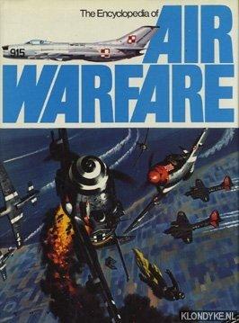 PARSONS, IAIN (EDITOR) - The Encyclopedia of Air Warfare