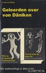 KHUON, ERNST VON - Geleerden over Von Däniken. De wetenschap in discussie
