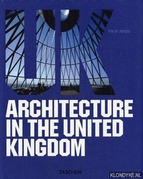 JODIDIO, PHILIP - Architecture in the United Kingdom