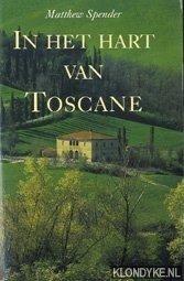 SPENDER, MATTHEW - In het hart van Toscane