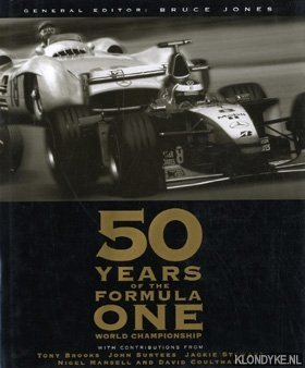 JONES, BRUCE - 50 years of the Formula One world championship