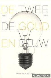 KREUGER, F.H. - De tweede Gouden Eeuw: hoe de techniek Nederland in korte tijd veranderde
