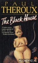 THEROUX, PAUL - The black house