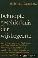 DELFGAAUW, DR. BERNARD - Beknopte geschiedenis der wijsbegeerte